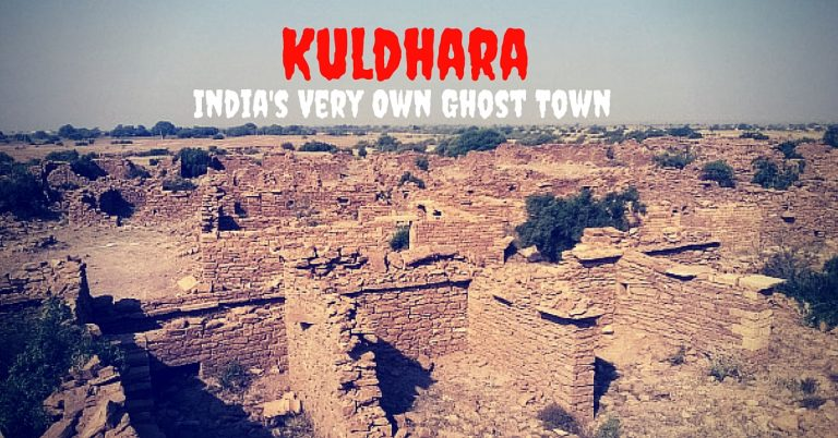 Kuldhara the Haunted Village and its Unsolved Mystery