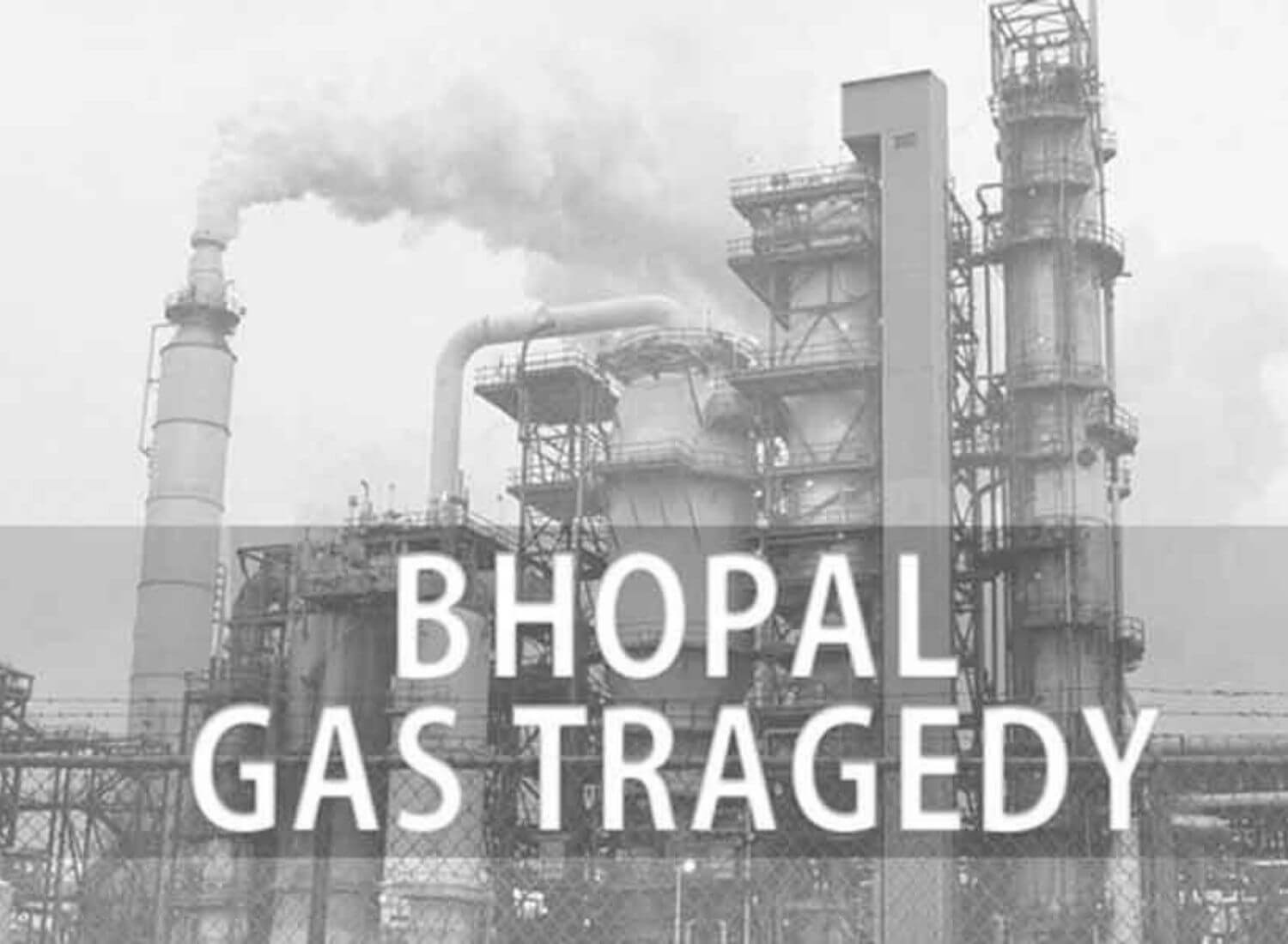 The Unheard Voices Of The Bhopal Gas Tragedy